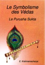 Le symbolisme des védas – Le Purusha sukta – Dr. E. Krishnamacharya