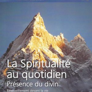 SB 13- La Spiritualite au quotidien Présence du divin