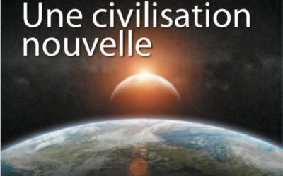 Le Son Bleu N22 – Une civilisation nouvelle – novembre 2013