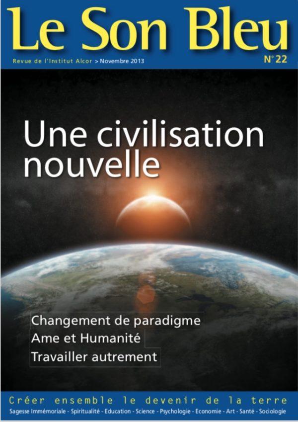 SB22 Une civilisation nouvelle