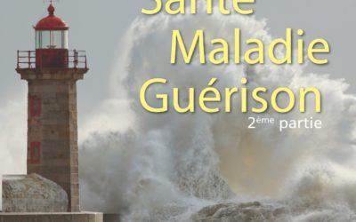 Le Son Bleu N27 – Santé Maladie Guérison 2ème partie – Août 2015