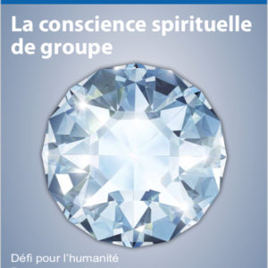 SB 32 La conscience spirituelle de groupe