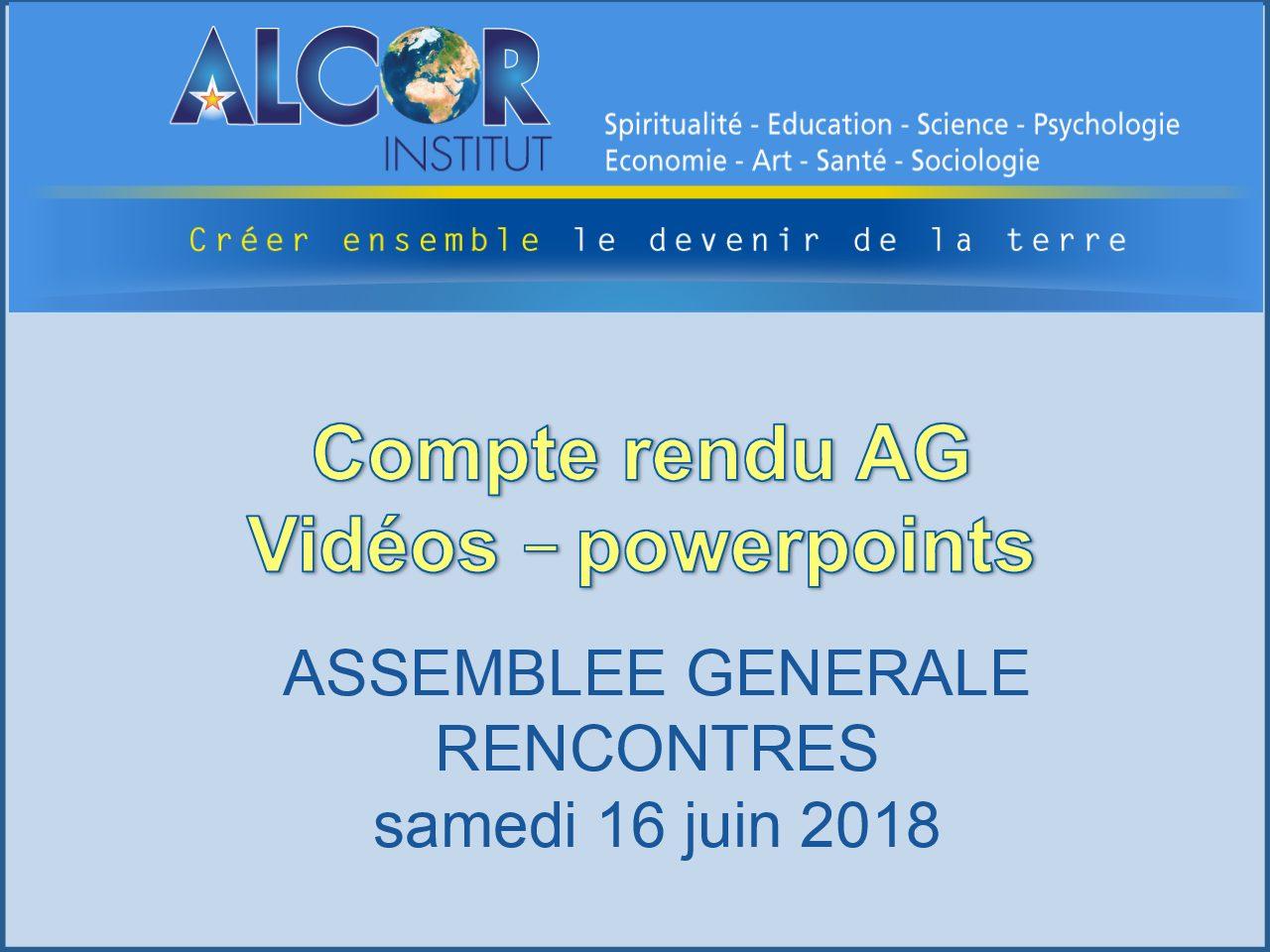 2018 Assemblée Générale – Rencontres de l'Institut Alcor